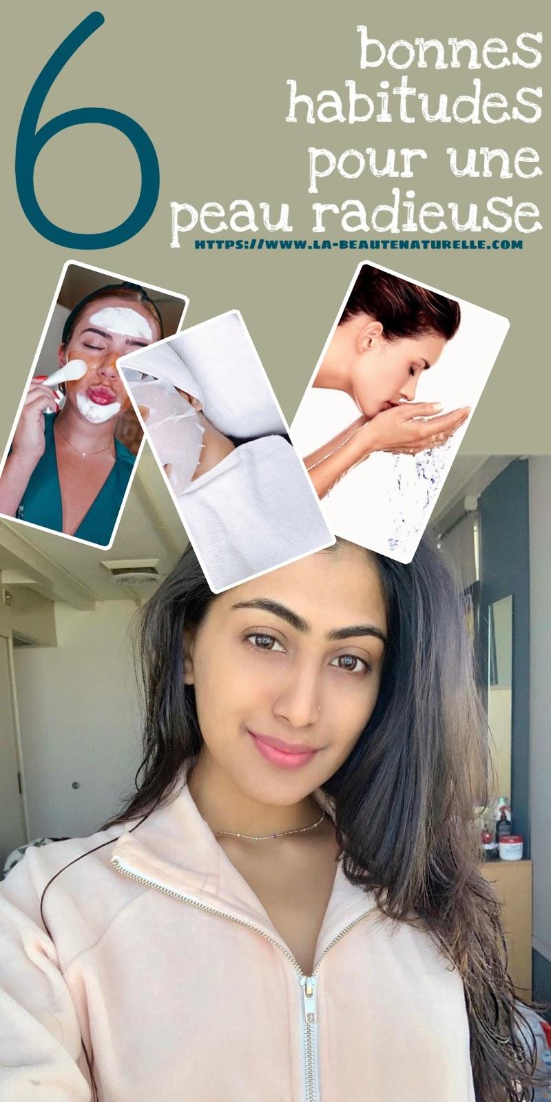 6 bonnes habitudes pour une peau radieuse