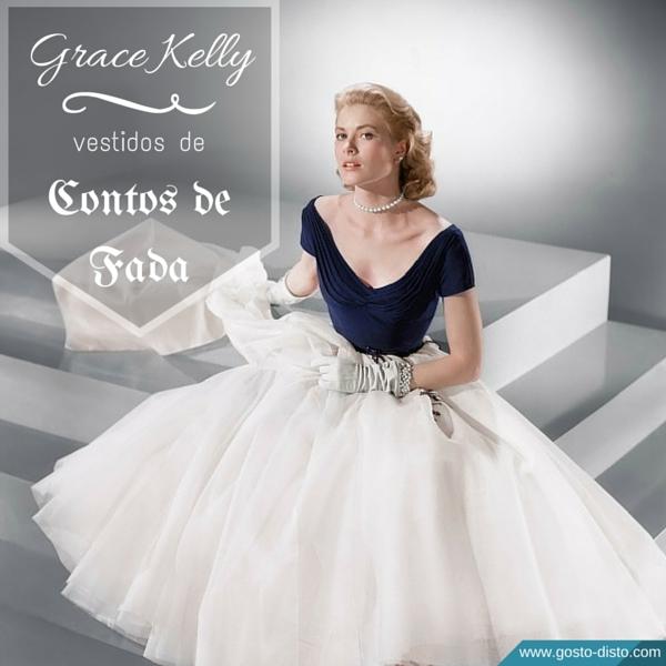 Grace Kelly - os vestidos mais bonitos da princesa de Mônaco