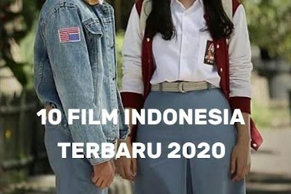 10 Film Indonesia Terbaru Yang Di Tunggu-Tunggu Tahun 2020