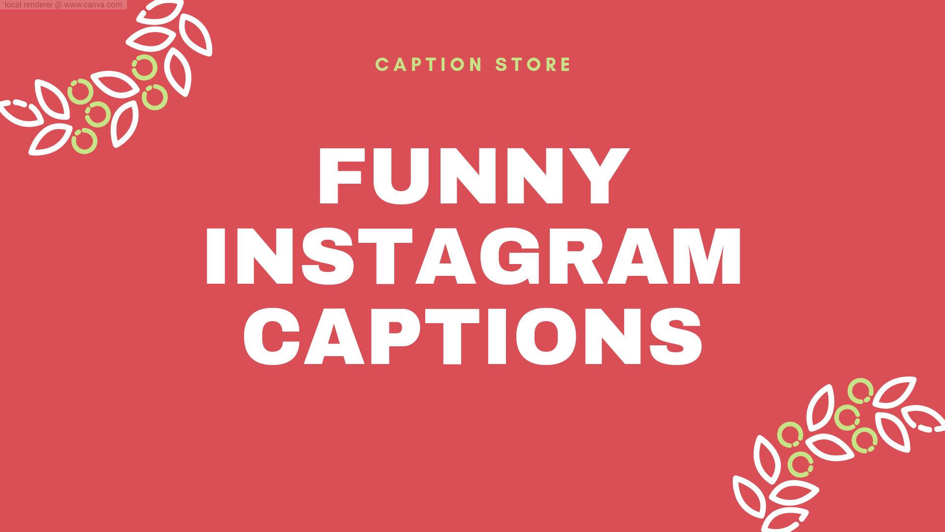 funny instagram captiobs