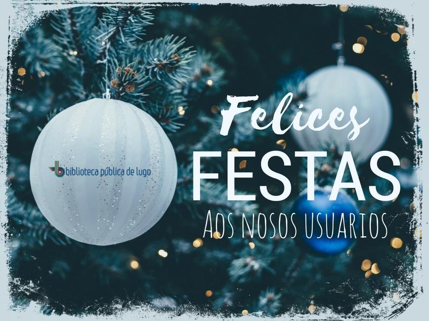 Biblioteca Pública de Lugo: Felices Festas a todos!