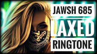 jawsh 685 laxed ringtone, laxed tiktok ringtone download