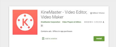 Kinemaster, aplikasi android untuk memperjelas video