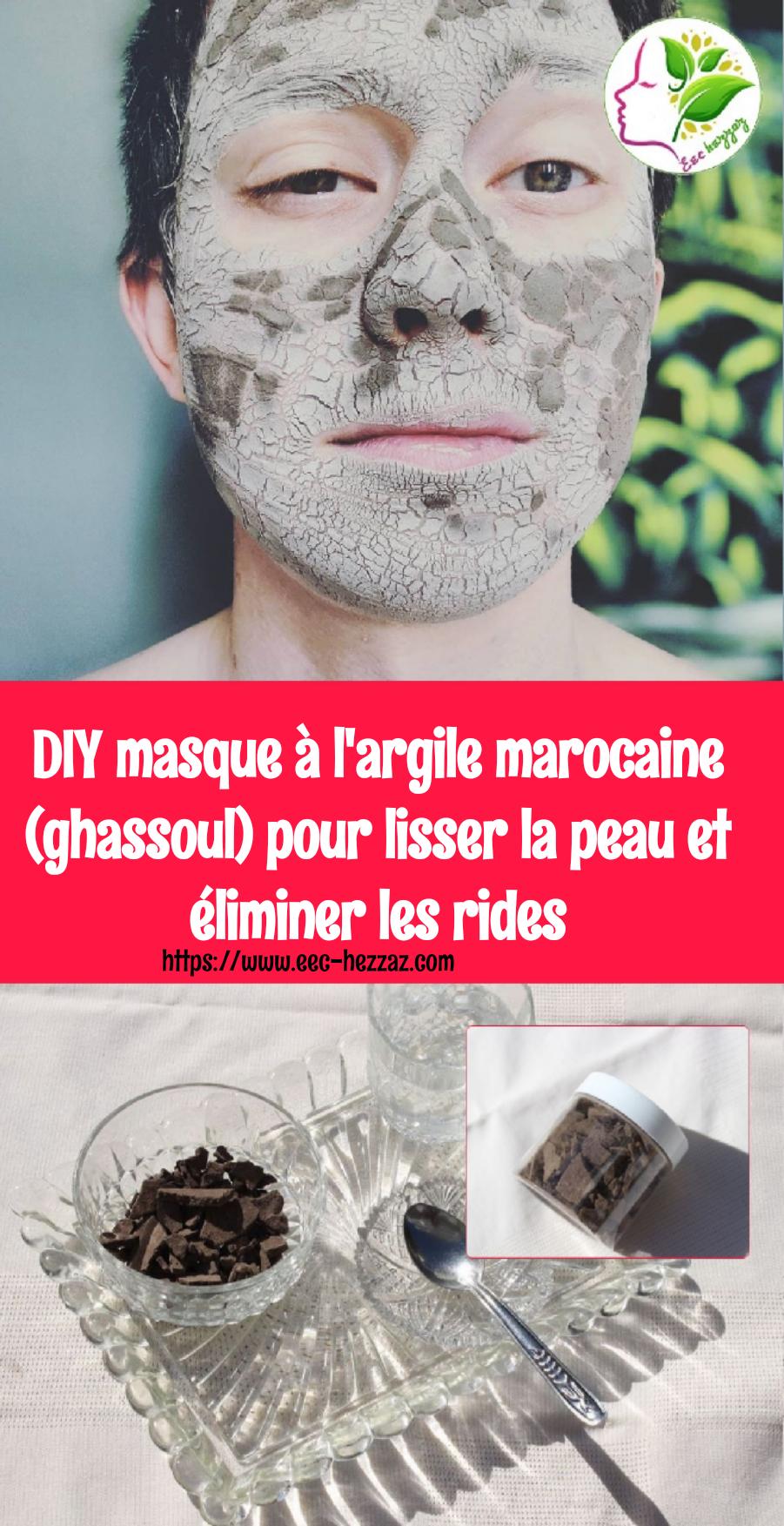 DIY masque à l'argile marocaine (ghassoul) pour lisser la peau et éliminer les rides