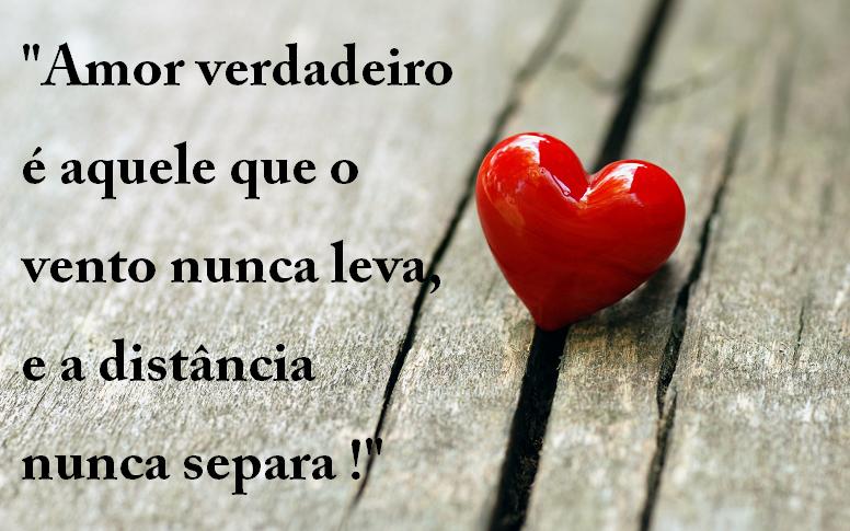 """A Cada Dia Que Nasce O Meu Amor Por Você Fica Mais Forte: Belas Frases De Amor: """"Amor Verdadeiro é Aquele Que O"""
