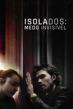 Isolados: Medo Invisível 2021- Dual Áudio 5.1 / Dublado BluRay 1080p – Download