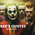 77+ Mind Blowing Joker Quotes on Trust, Friendship & Pain