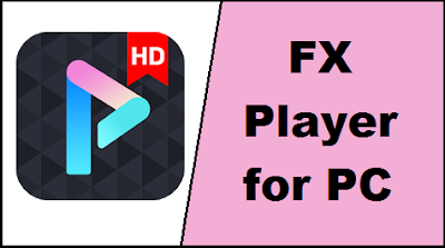 FX Player for PC