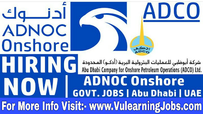 ADNOC Onshore (ADCO) Career & Jobs 2019 In Middle East