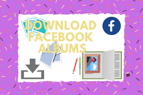 Download Facebook Albums