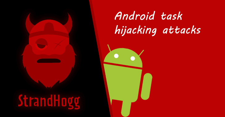 New Unpatched Strandhogg Android Vulnerability Actively Exploited in the Wild