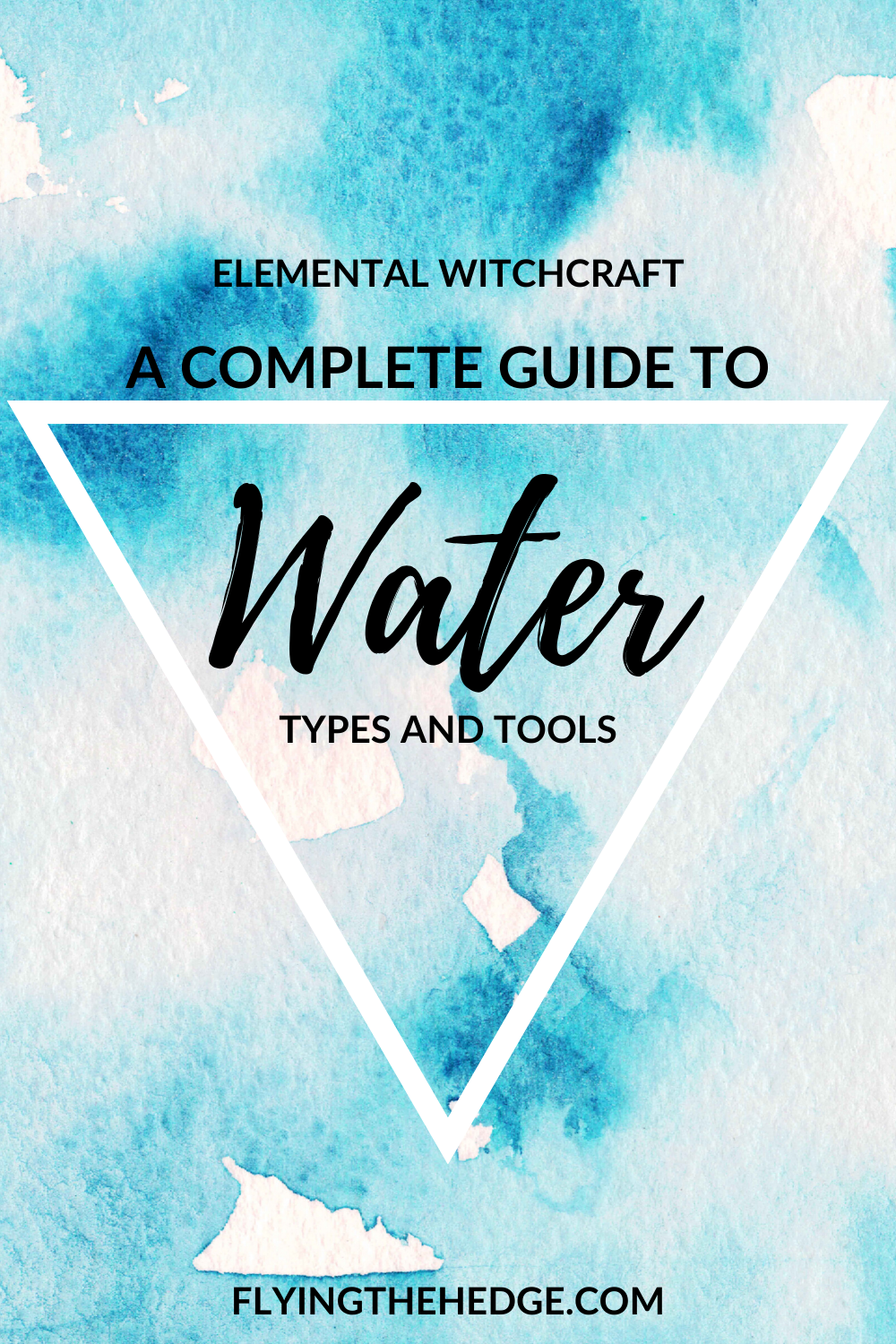 Elemental magic, water magic, tools of water, types of water, water witchcraft, water witch, sea witch, witchcraft, elements, water