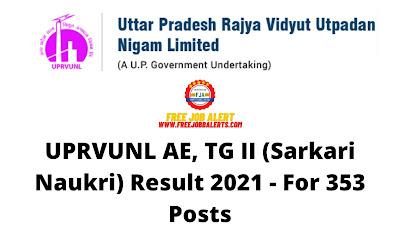 Sarkari Result: UPRVUNL AE, TG II (Sarkari Naukri) Result 2021 - For 353 Posts