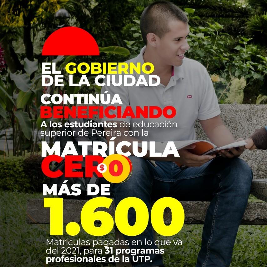 El Gobierno de la ciudad beneficiará a 1.696 estudiantes de la Universidad Tecnológica de Pereira con la Matrícula Cero