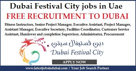 Dubai Festival City jobs in Uae