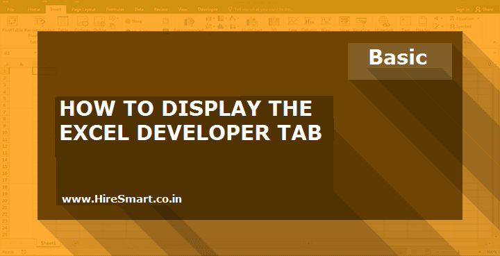How To Display The Developer Tab In Excel