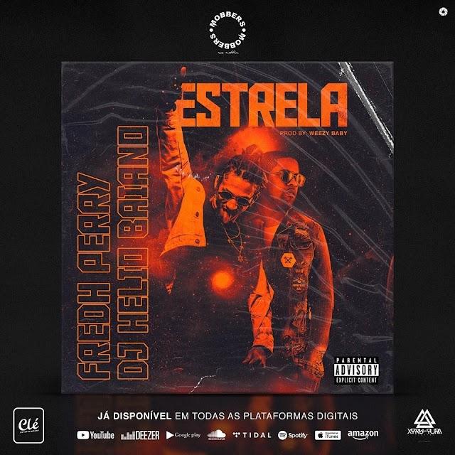 Fredh Perry & Dj Hélio Baiano - Estrela  [Download] mp3