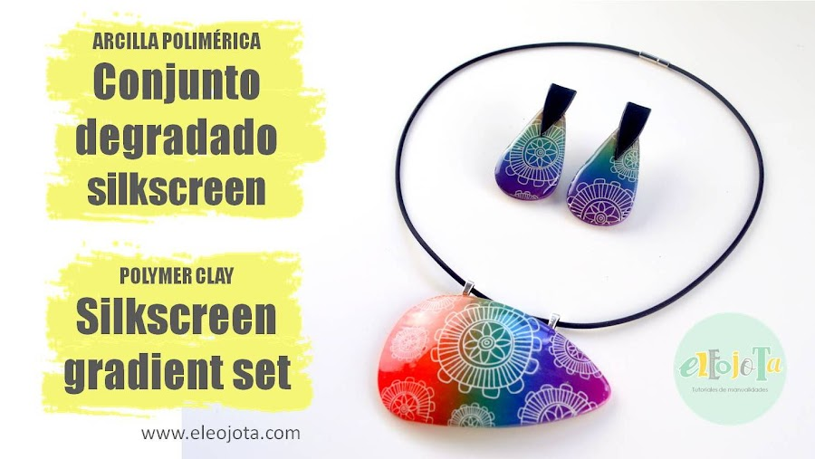 tutorial arcilla polimérica degradado silkscreen