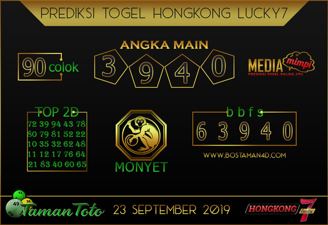 Prediksi Togel HONGKONG LUCKY 7 TAMAN TOTO 23 SEPTEMBER 2019