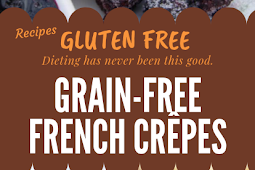 GRAIN-FREE GLUTEN FREE FRENCH CRÊPES RECIPE #glutenfree