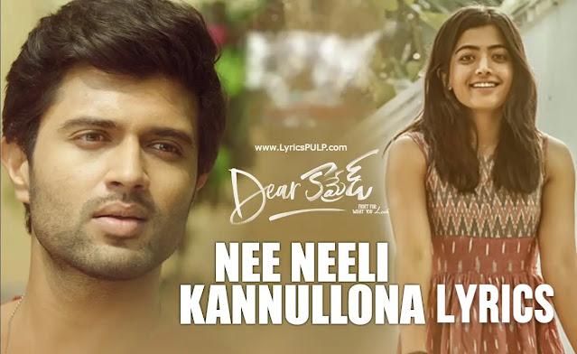 Nee Neeli Kannullona Song Lyrics - DEAR COMRADE Telugu Movie Songs