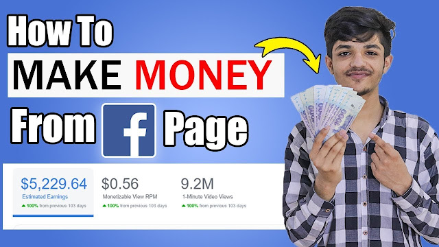 How To Earn Money From Facebook In 2020 & Facebook Page Monetization | Step By Step Full Guide