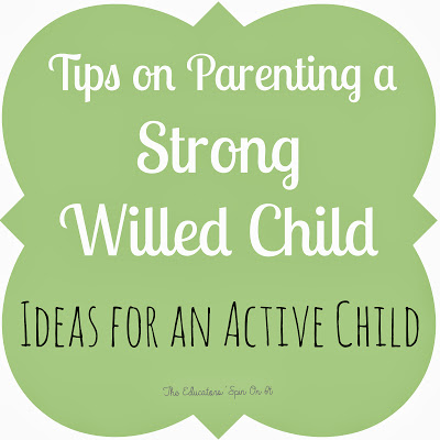 Tips for Parenting a Strong Willed Child Who's Active