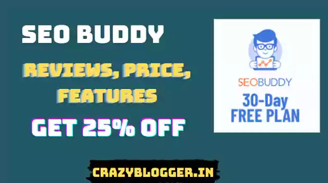 SEO Buddy Review 2021: Checklists, Pricing, Discount, Features