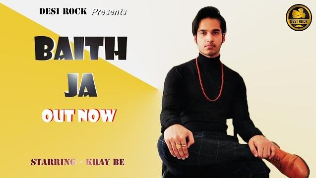 Baith Ja Lyrics - Kray-Be