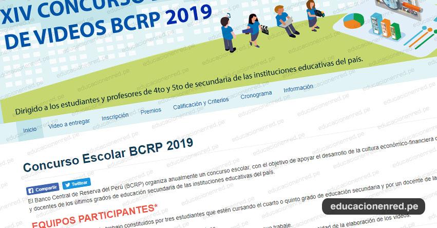 BCRP: XIV Concurso Escolar de Videos 2019 [CRONOGRAMA] www.bcrp.gob.pe
