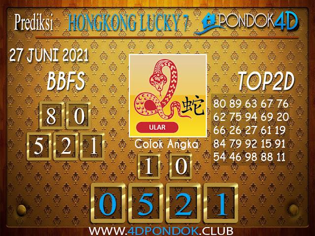 Prediksi Togel HONGKONG LUCKY7 PONDOK4D 27 JUNI 2021