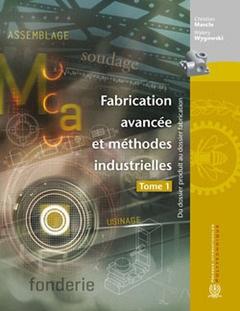 Fabrication avancée et méthodes industrielles Gratuit en Pdf