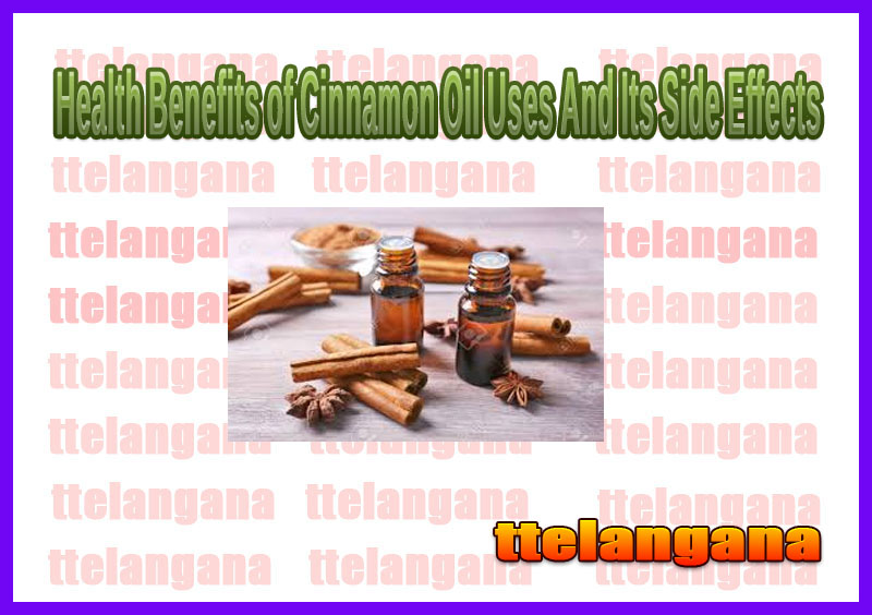 Health Benefits of Cinnamon Oil Uses And Its Side Effects