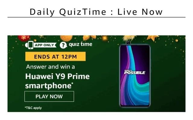 22 January Amazon Quiz, Amazon Huawei y9 prime quiz