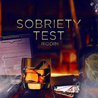 Symphony B Records - Sobriety Test Riddim