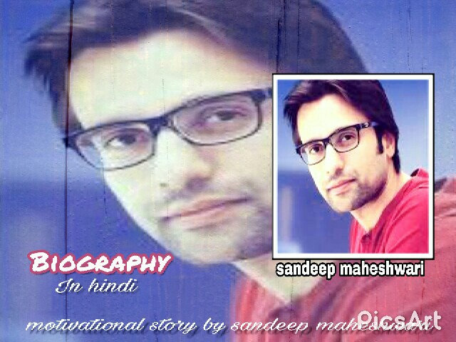 Sandeep Maheshwari Biography Hindi Me
