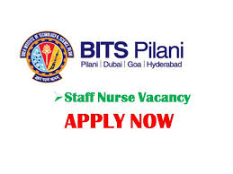 Staff Nurse, Nursing, Nurse, Nursing jobs, Staff Nurse jobs, Bits Pilani, Staff Nurse recruitment, Nursing vacancy, Bits pilani jobs, Notification,
