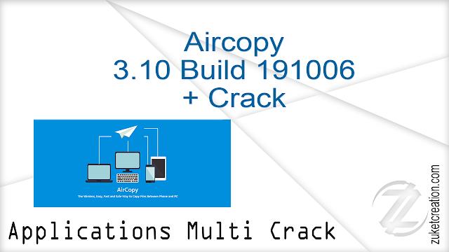Aircopy 3.10 Build 191006 + Crack
