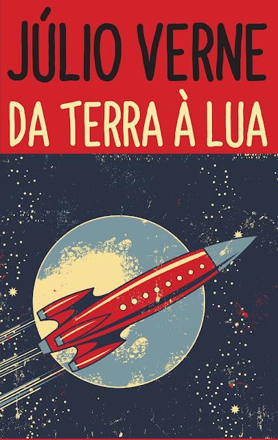 Da Terra à Lua - Júlio Verne