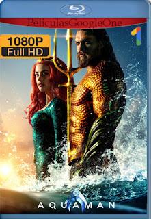 Aquaman [2018] [1080p Web-Dl] [Latino-Inglés] [GoogleDrive] chapelHD