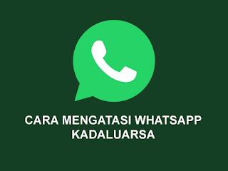 Cara Mengatasi WhatsApp Kadaluarsa di Android