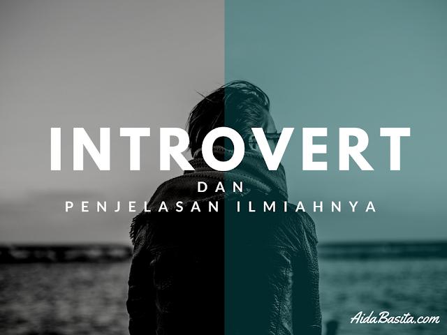 Penjelasan Ilmiah Tentang Perilaku Introvert