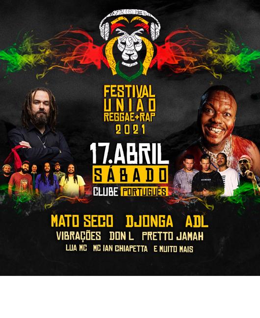 17/04/2021 Festival União Reggae + Rap em Recife [INFORMAÇÕES E INGRESSOS] sábado 18h