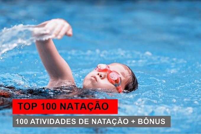 TOP 100 NATAÇÃO - 100 atividades de Natação