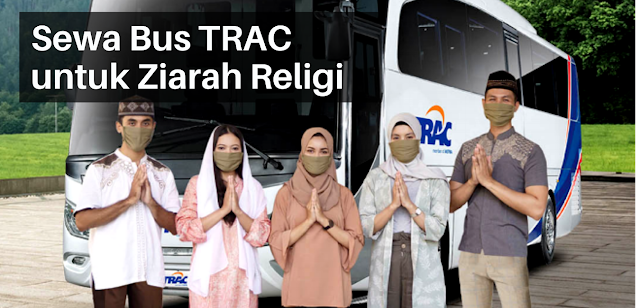 sewa bus trac untuk wisata dan ziarah religi