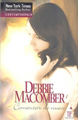 Debbie Macomber - Comenzar De Nuevo