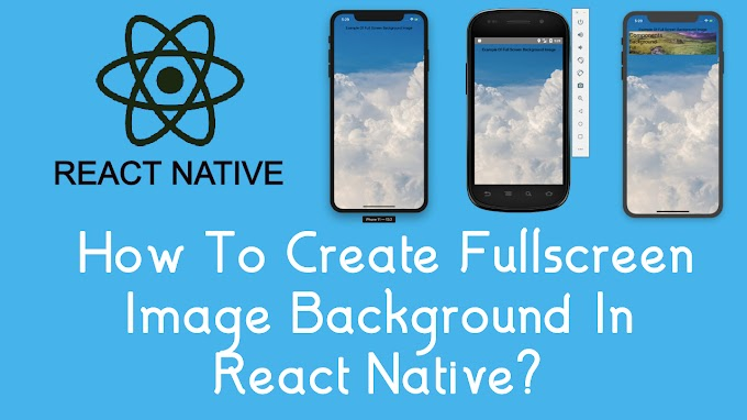 How To Create Fullscreen Image Background In React Native?