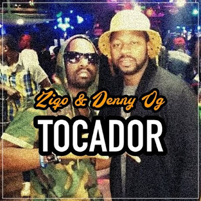 Ziqo feat. Denny Og - Tocador (2018) [Download]