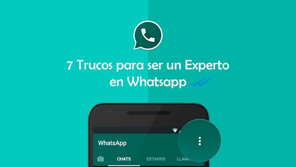 7 Trucos para ser un Experto en Whatsapp
