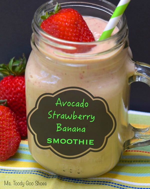 Avocado Strawberry Banana Smoothie: This is one super-healthy smoothie! | Ms. Toody Goo Shoes